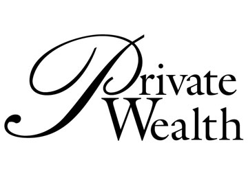 Private Wealth Magazine: Expert Views by Greg Powell